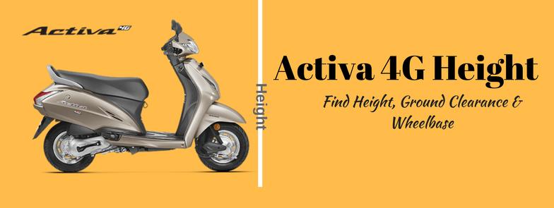 Activa 4g height