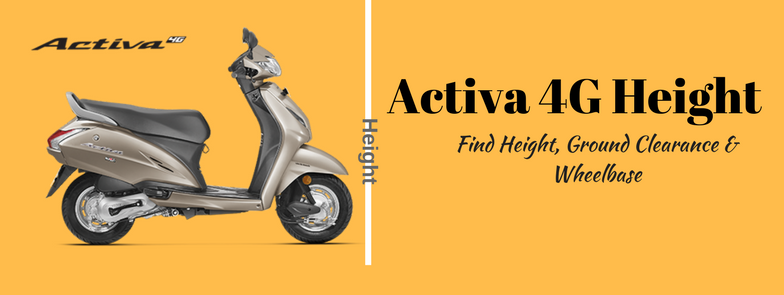 Brilliant Activa 4G Height Find Height Of Activa 4G Ground Clearance Evergreenethics Interior Chair Design Evergreenethicsorg