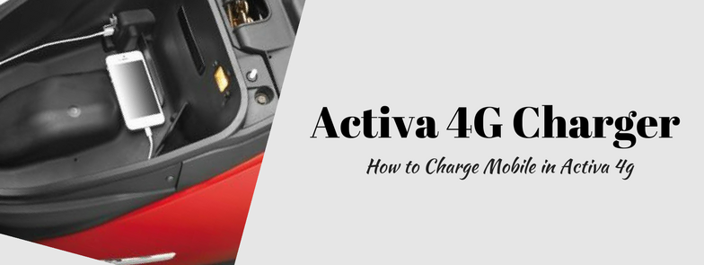 Activa 4g charger